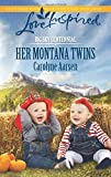 Her Montana Twins (Love Inspired\Big Sky Centennial)