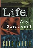 Life. Any Questions?: Finding Spiritual Meaning on the Fast Track (0849912121) by Laurie, Greg