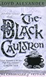 Lloyd Alexander The Black Cauldron (Chronicles of Prydain)