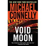 Void Moon ~ Michael Connelly