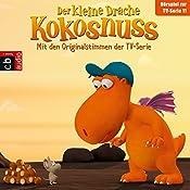 Die Mutprobe / Die geheime Zutat / Das Höhlenmonster / Spannend ohne Ende (Der Kleine Drache Kokosnuss - Hörspiel zur Serie 11) | Ingo Siegner