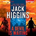 A Devil is Waiting (       UNABRIDGED) by Jack Higgins Narrated by Michael Page