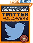 Twitter Followers: How to Attract 200...