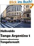 Heikvaldo: Tango Argentino 1