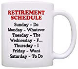 Retirement Gag Gift Retirement Schedule Calendar Office Humor Coworker Gift Coffee Mug Tea Cup White