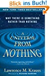 A Universe from Nothing: Why There Is...