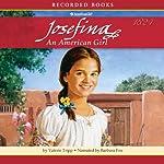 Josefina: An American Girl | Valerie Tripp