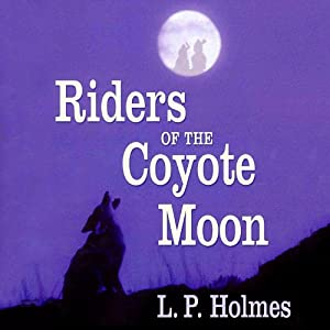 Riders of the Coyote Moon Audiobook