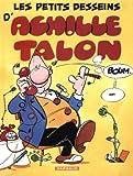 Achille Talon - tome 9 - Petits desseins d'Achille Talon (Les)