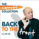 Back To The Front: Carrott Collection