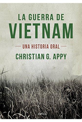 La guerra de Vietnam: Una historia oral (Memoria (critica))