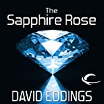 The Sapphire Rose: The Elenium, Book 3 | David Eddings