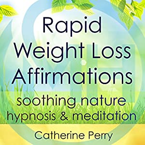 Rapid Weight Loss Affirmations Speech