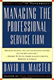 img - for Managing The Professional Service Firm 1st (first) Paperback Edit Edition by Maister, David H., Maister, David published by Free Press (1997) book / textbook / text book