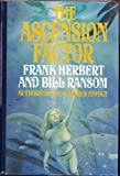 The Ascension Factor (0399132244) by Frank Herbert