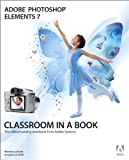 Adobe Photoshop Elements 7 Classroom in a Book (Book & CD-ROM)