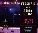 img - for Fresh Air with Terry Gross: Just For Laughs book / textbook / text book