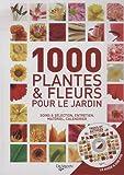 echange, troc Daniela Beretta, Angelo Vavassori, Collectif - 1000 plantes et fleurs pour le jardin (1DVD)