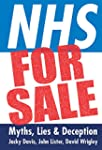 NHS for Sale: Myths, Lies and Deception