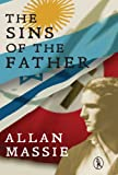 Allan Massie The Sins of the Father (Vagabonds)