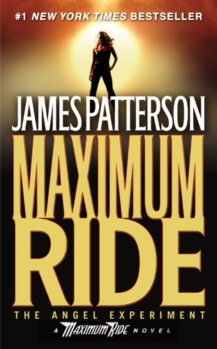 <i>Maximum Ride </i>by James Patterson