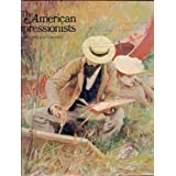 American Impressionists (Bellows, Hassam, Sargent, Tryon, Twatchman, Reid, Redfield and others)