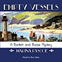 Empty Vessels Audiobook by Marina Pascoe Narrated by Ben Allen