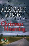 Christmas Mourning (Deborah Knott Mystery) (1410430014) by Maron, Margaret