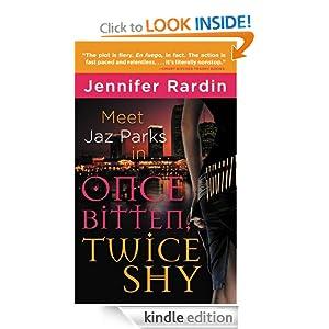 Once Bitten, Twice Shy (Jaz Parks) Jennifer Rardin