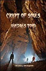 Crypt of Souls, Handra&#39;s Tomb (The Sinclair Saga)