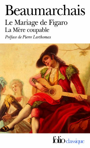 le-mariage-de-figaro-la-mere-coupable-folio-classique