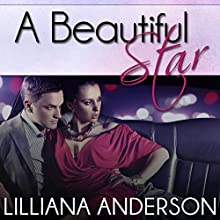 A Beautiful Star (       UNABRIDGED) by Lilliana Anderson Narrated by Cat Gould