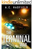 The Terminal War: A Space Opera Novel (A Carson Mach Adventure)