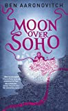 Moon Over Soho (PC Peter Grant Book Book 2) (English Edition)