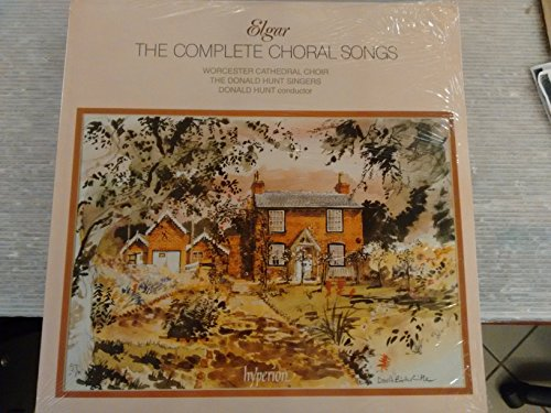 Elgar: Complete Choral Songs, Worcester Cathedral Choir, The Donald Hunt Singers, Donald Hunt , Vinyl LP, Hyperion Records