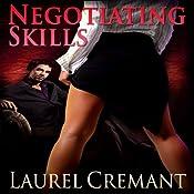 Negotiating Skills: Boardroom Acts, Book 2 | [Laurel Cremant]
