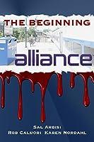 The Beginning: alliance