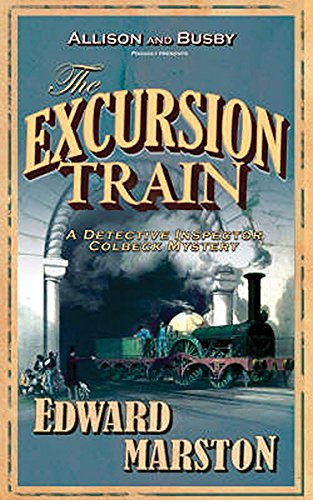 The Excursion Train  (The Railway Detective Series)