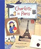 Charlotte in Paris (0811837661) by Joan MacPhail Knight