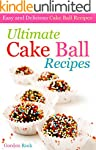 Ultimate Cake Ball Recipes: Easy and...