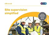 Site supervision simplified: GE 706/14: Health, safety and environment information
