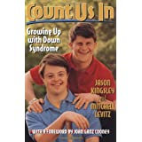 Count Us In: Growing Up with Down Syndromeby Jason Kingsley