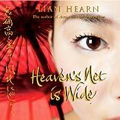 Heaven's Net Is Wide: Tales of the Otori   Lian Hearn