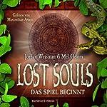 Das Spiel beginnt (Lost Souls 1) | Jordan Weisman,Mel Odom