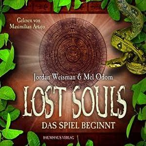Das Spiel beginnt (Lost Souls 1) Hörbuch