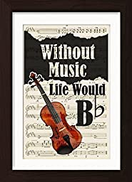 Without Music Life Would Flat With Violin Mounted /Matted Ready to Frame Sheet Music Print