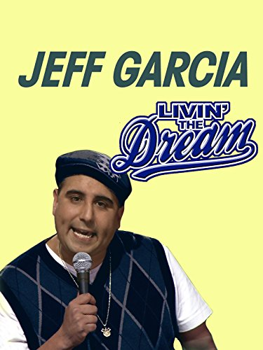 Jeff Garcia: Livin' the Dream