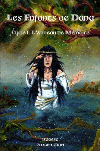 Couverture du livre Les Enfants de Dana - L'Anneau de Mémoire