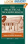The Practical Woodworker Volume 2: A...