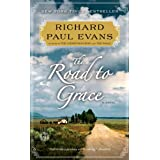 The Road to Grace (Walk Book 3) ~ Richard Paul Evans